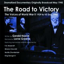 The Road to Victory: Dramatized Documentary of World War II